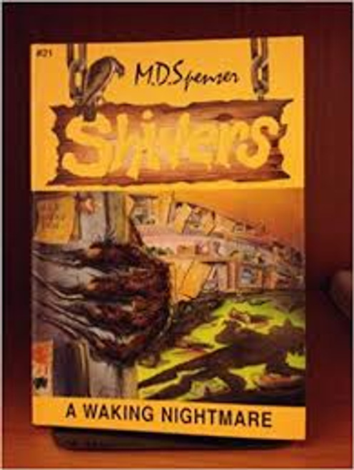 Spenser, M. D. / Shivers : A Waking Nightmare