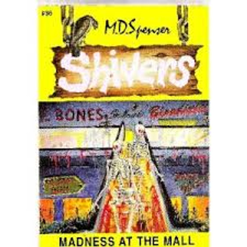 Spenser, M. D. / Shivers : Madness At The Mall
