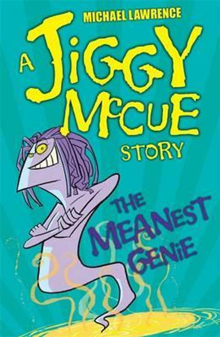 Lawrence, Michael / Jiggy McCue: The Meanest Genie