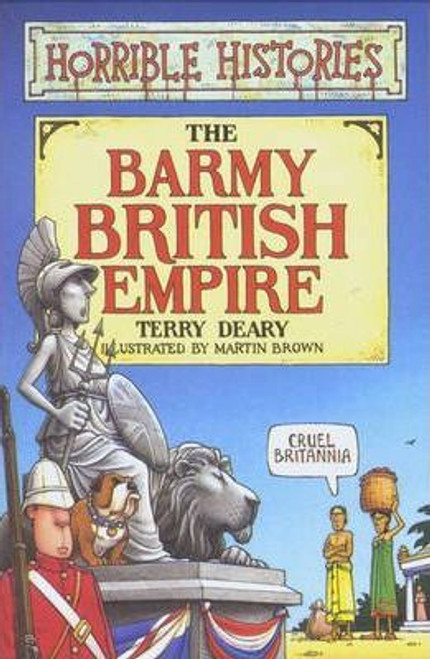 Deary, Terry / Barmy British Empire