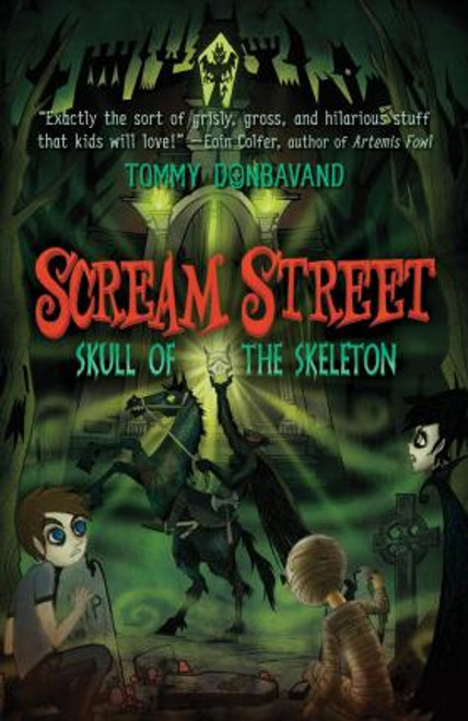 Donbavand, Tommy / Scream Street: Skull of the Skeleton