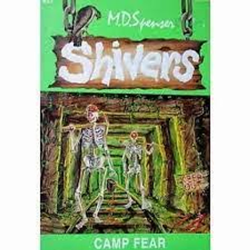 Spenser, M. D. / Shivers : Camp Fear
