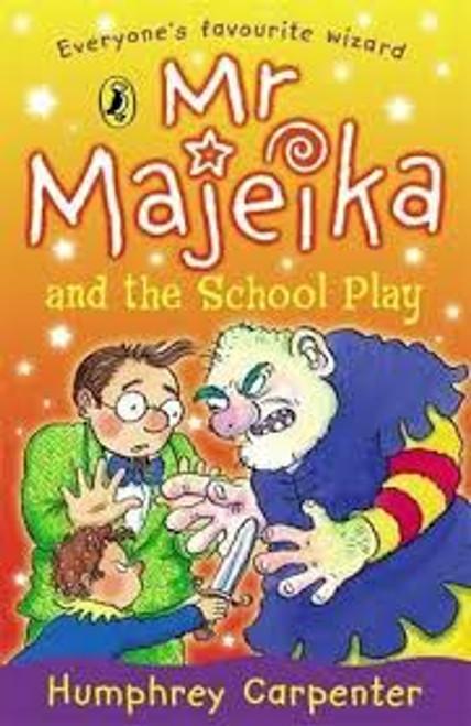 Carpenter, Humphrey / Mr Mjeika and The School Play