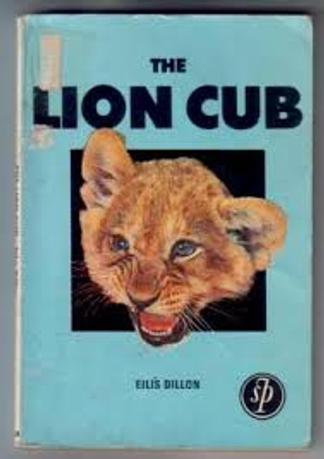 Dillon, Eilis / The Lion Cub