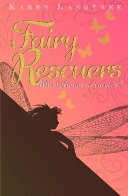 Langtree, Karen / Fairy Rescuers