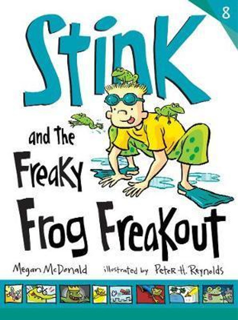 McDonald, Megan / Stink and the Freaky Frog Freakout