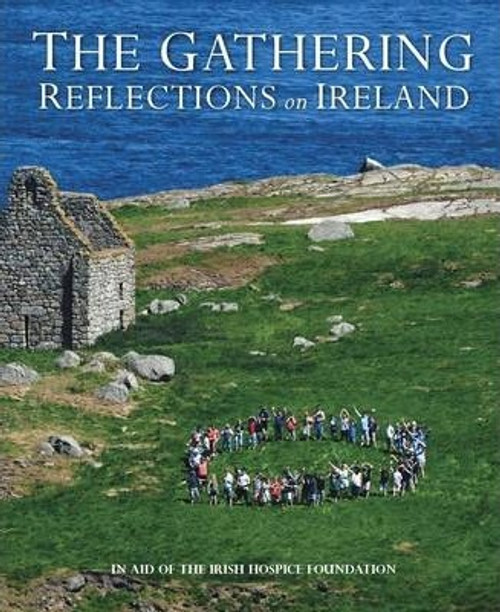 The Gathering; Reflections on Ireland (Coffee Table Book)