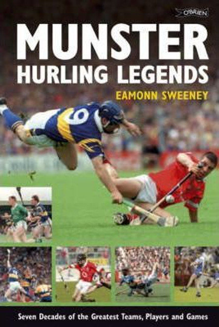 Sweeney, Eamonn / Munster Hurling Legends (Coffee Table Book)