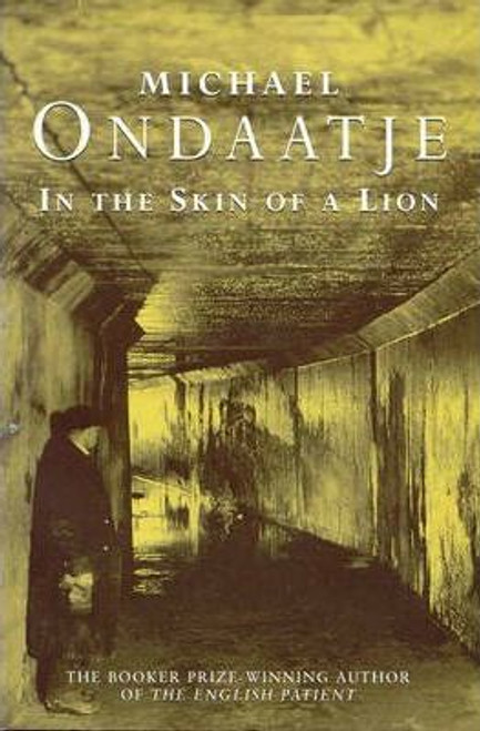 Ondaatje, Michael / In the Skin of a Lion
