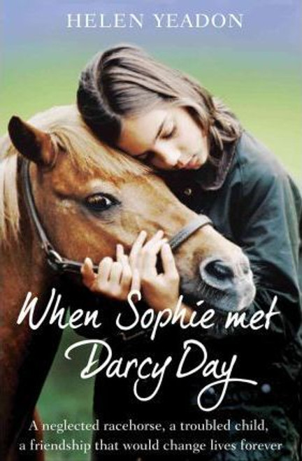 Yeadon, Helen / When Sophie Met Darcy Day