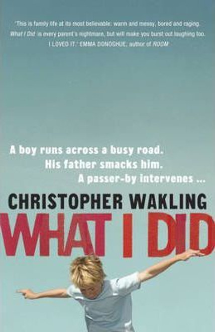 Wakling, Christopher / What I Did