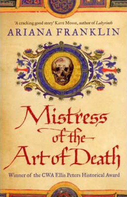 Franklin, Ariana / Mistress of the Art of Death