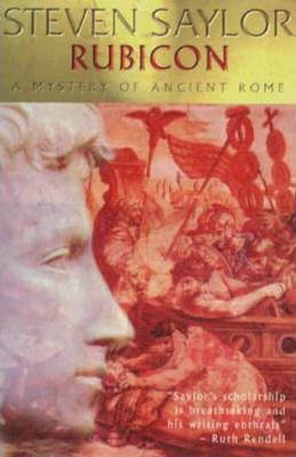 Saylor, Steven / Rubicon: A Mystery of Ancient Rome