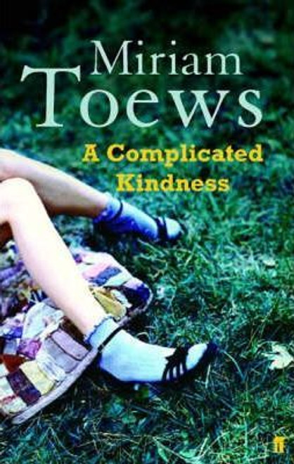 Toews, Miriam / Complicated Kindness