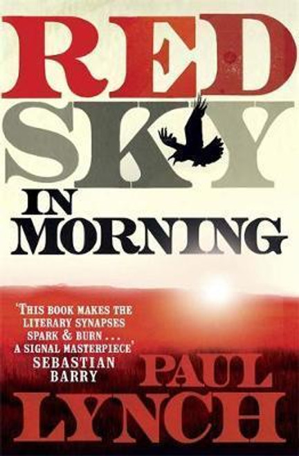 Lynch, Paul / Red Sky in Morning