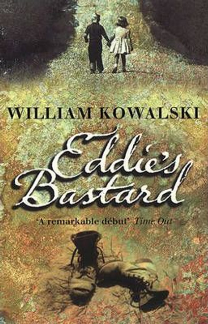 Kowalski, William / Eddie's Bastard