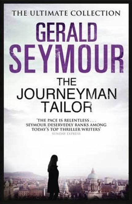 Seymour, Gerald / The Journeyman Tailor