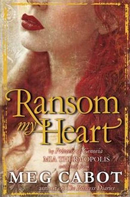 Cabot, Meg / Ransom My Heart