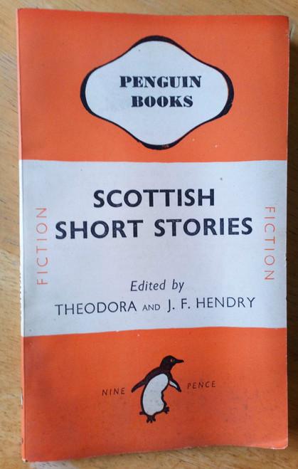 Hendry, J.F & Theodora - Scottish Short Stories - Vintage Penguin PB 1945