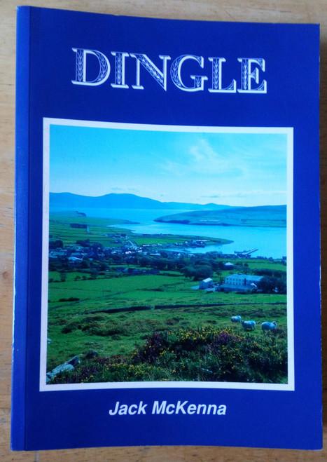 McKenna, Jack - Dingle ( A History ) PB 1993 Kerry Local History