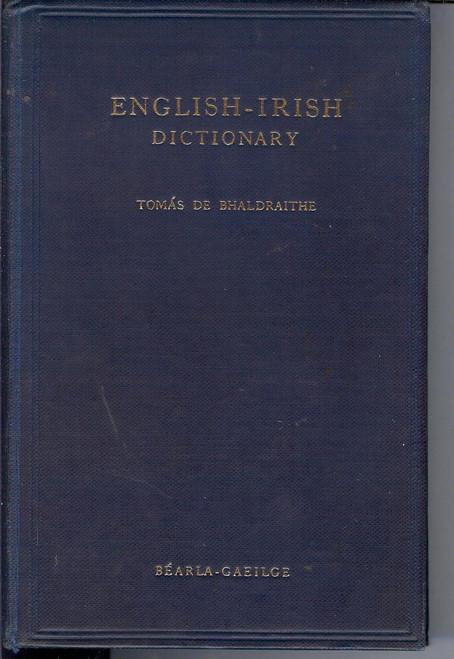 De Bhaldraite, Tomás - English Irish Dictionary  HB 1ST Ed 1959 Béarla Gaeilge