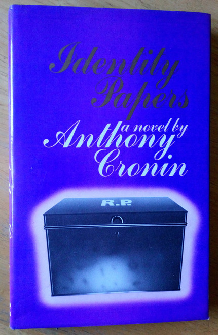 Cronin, Anthony - Identity Papers : A Novel - HB 1st Edition, Dublin 1979