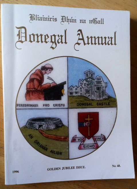 Donegal Annual ( Local History ) 1996 Golden Jubilee Issue PB
