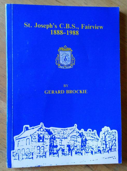 Brockie, Gerard - St Joseph's CBS Fairview Dublin 1888-1988 School History