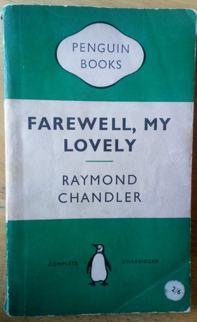 Chandler, Raymond - Farewell My Lovely - Vintage Penguin Crime Classic 1954