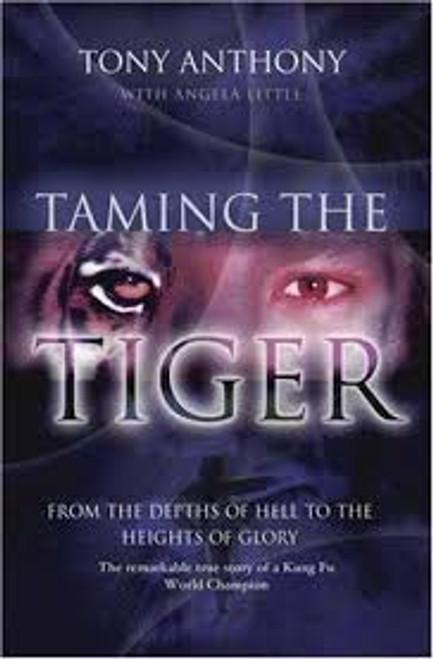 Anthony, Tony / Taming the Tiger
