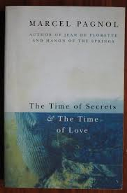Pagnol, Marcel / The Time of Secrets