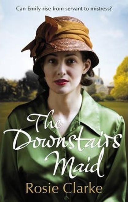 Clarke, Rosie / The Downstairs Maid
