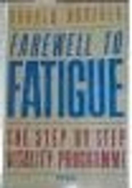 Norfolk, Donald / Farewell to Fatigue