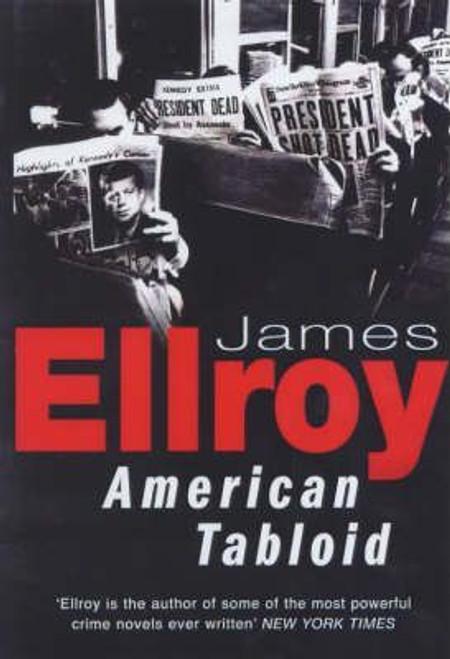 Ellroy, James / American Tabloid