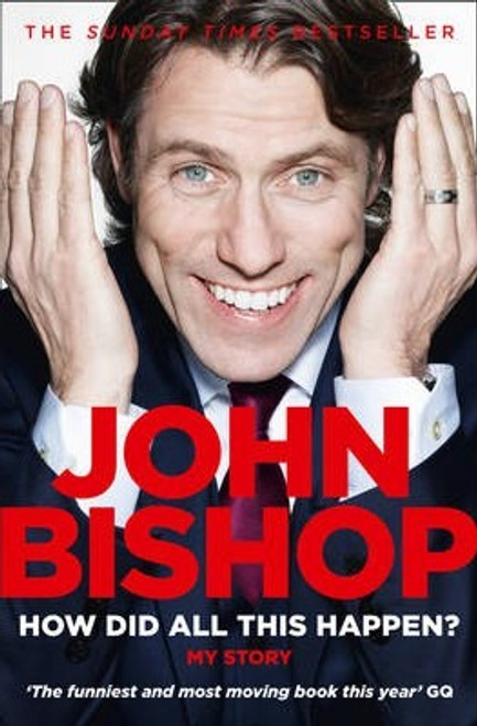 Bishop, John / How Did All This Happen?