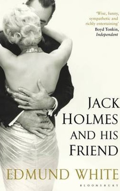 White, Edmund / Jack Holmes and His Friend