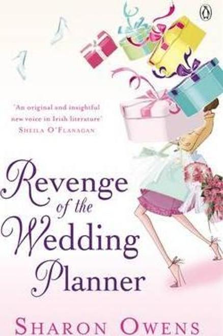 Owens, Sharon / Revenge of the Wedding Planner