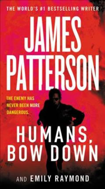 Patterson, James / Humans, Bow Down
