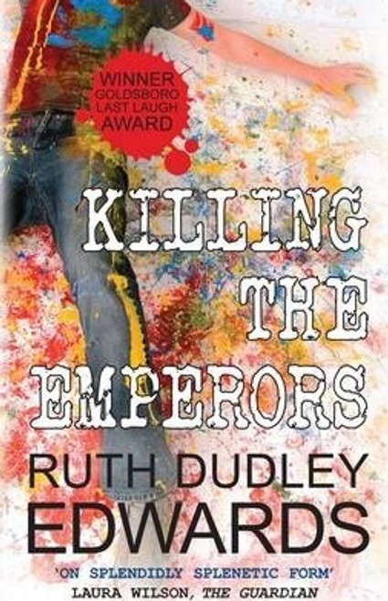 Edwards, Ruth Dudley / Killing the Emperors