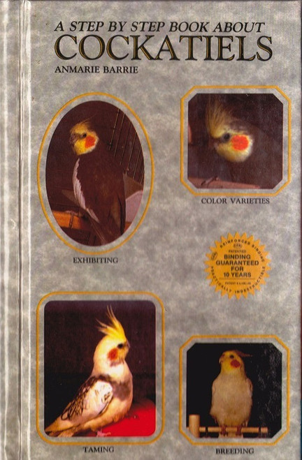 Cockatiels: Step by Step Book