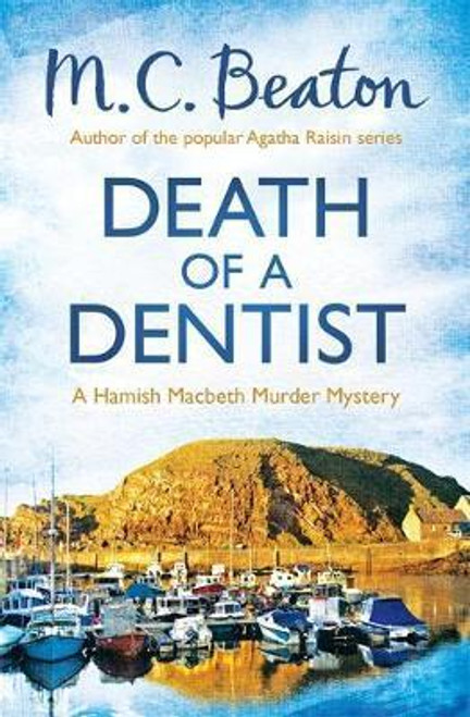 Beaton, M. C. / Death of a Dentist