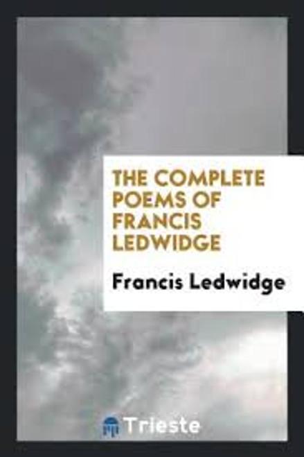 Ledwidge, Francis / Complete Poems