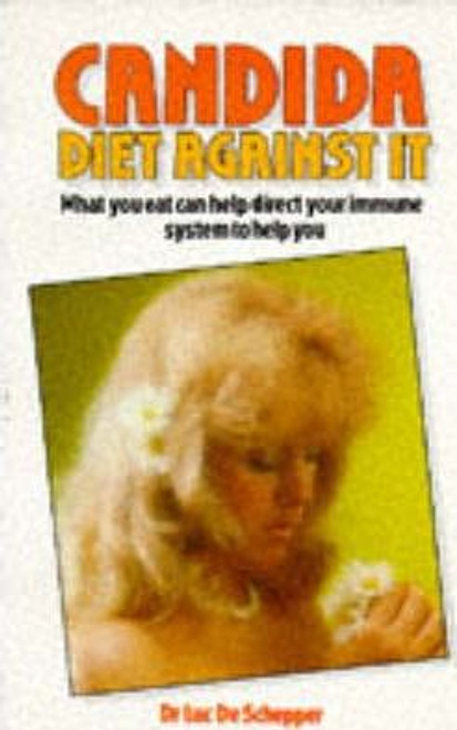de Schepper, Luc / Candida : Diet Against it
