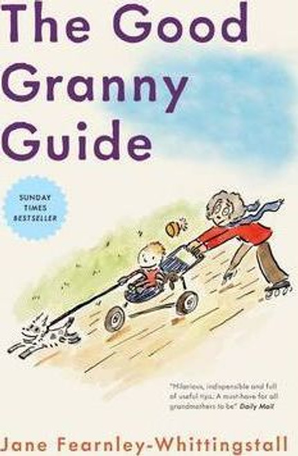 Fearnley-Whittingstall, Jane / The Good Granny Guide