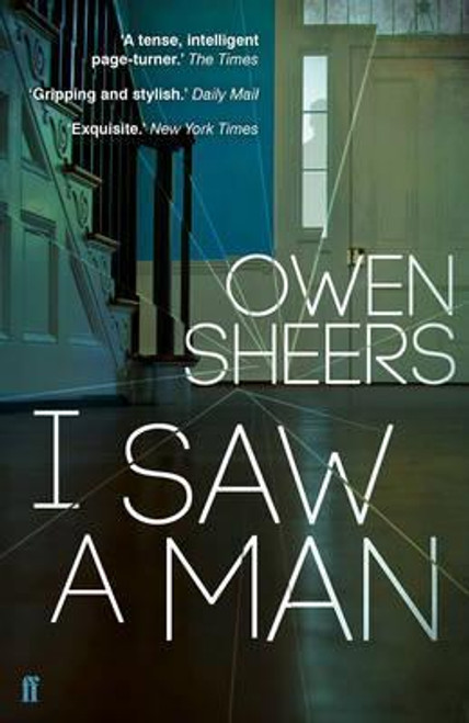 Sheers, Owen / I Saw A Man