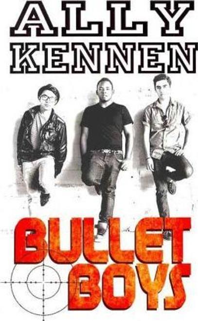 Kennen, Ally / Bullet Boys