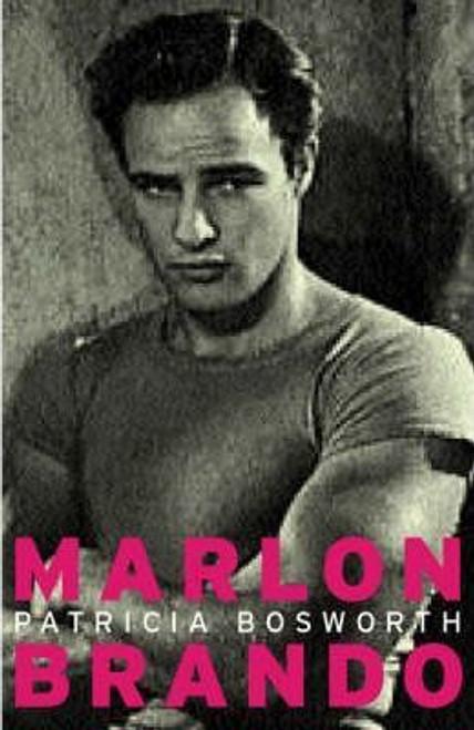 Bosworth, Patricia / Lives: Marlon Brando
