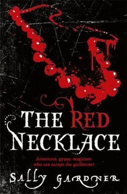 Gardner, Sally / The Red Necklace