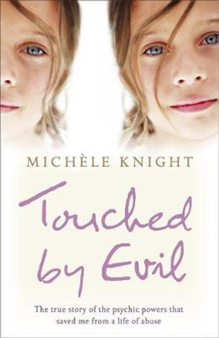 Knight, Michele / Touched by Evil