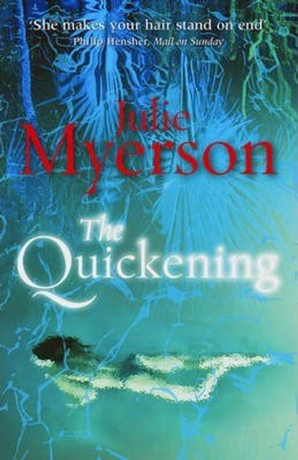 Myerson, Julie / The Quickening